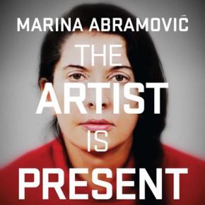 Марина Абрамович. В присутствии художника