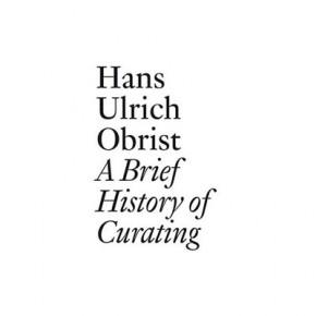 Презентация книги Ханса-Ульриха Обриста «Краткая история кураторства»